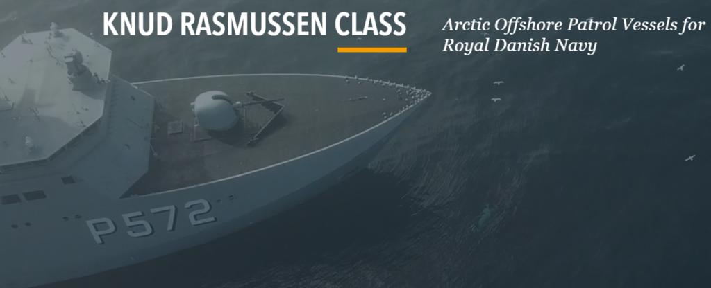 KNUD RASMUSSEN CLASS  Arctic Offshore Patrol Vessels for  Royal Danish Navy